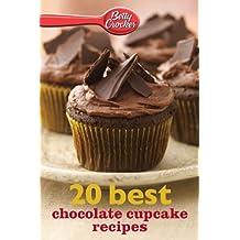 Betty Crocker 20 Best Chocolate Cupcake Recipes (Betty Crocker eBook Minis)