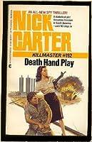 Death Hand Play: Nick Carter Killmaster #192