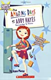 Knowledge Is Power (Amazing days of Abby Hayes Super Special #2)