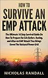 アウトドア用品 How To Survive An EMP Attack: The Ultimate 10 Step Survival Guide On How To Prepare For Life Before, During, and After an EMP Attack That Brings Down The National Power Grid (English Edition)