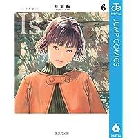 "I""s<アイズ> 6 (ジャンプコミックスDIGITAL)"