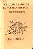 Graded Readings in Russian History: The Formation of the Russian State (Columbia Slavic Studies)