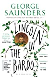 Lincoln in the Bardo: WINNER OF THE MAN BOOKER PRIZE 2017 (English Edition)