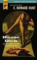 House Dick (Hard Case Crime)