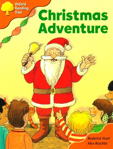 Oxford Reading Tree: Stage 6: More Storybooks A: Christmas Adventureの詳細を見る