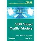 VBR Video Traffic Models (Focus)