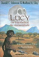 Lucy. Os Primórdios Da Humanidade