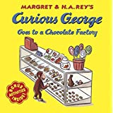 Curious George Goes to a Chocolate Factory (Curious George 8x8's)