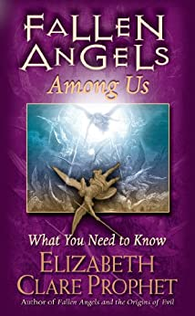Fallen Angels Among Us: What You Need to Know by [Prophet, Elizabeth Clare]