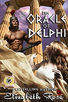 The Oracle of Delphi (Greek Myth Series Book 2) by [Rose, Elizabeth]