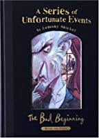 The Bad Beginning: Collectors' Edition (A Series of Unfortunate Events)