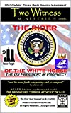 THE RIDER OF THE WHITE HORSE - The US President in Prophecy: The First Seal Opened on 9-11 (English Edition)
