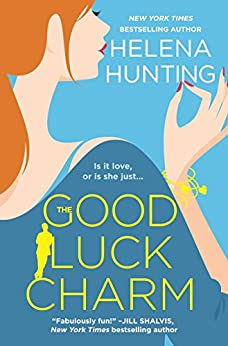 The Good Luck Charm by [Hunting, Helena]