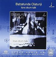 Love Drum Talk by Babatunde Olatunji (2004-05-03)