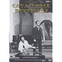 カヴァレリア・ルスティカーナ*歌劇 [DVD]