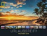 National Geographic: Urlaubsreif? 2019: Jahreskalender
