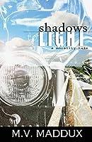 Shadows to Light: A Morality Tale