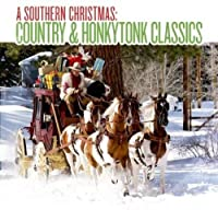 Southern Christmas: Country & Honkytonk
