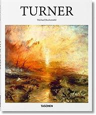 J. M. W. Turner: 1775-1851: the World of Light and Colour (Basic Art 2.0)