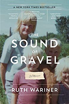 The Sound of Gravel: A Memoir by [Wariner, Ruth]