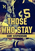 Those Who Stay
