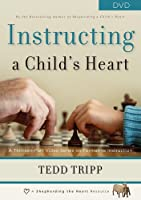 Instructing a Child's Heart [DVD]