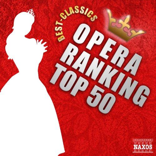 オペラ人気曲ランキングTOP50![クラシック人気曲ランキン...