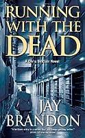 Running With the Dead: A Chris Sinclair Novel (Chris Sinclair Thriller)