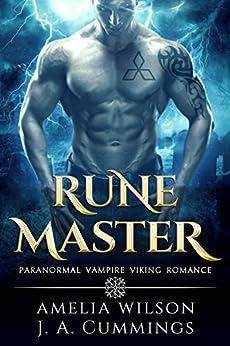 Rune Master (Rune Series Book 2) by [Wilson, Amelia, CUMMINGS, J.A.]