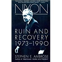 Nixon Volume III: Ruin and Recovery 1973-1990 (English Edition)