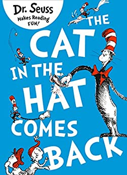 The Cat in the Hat Comes Back (Dr. Seuss) by [Seuss, Dr.]