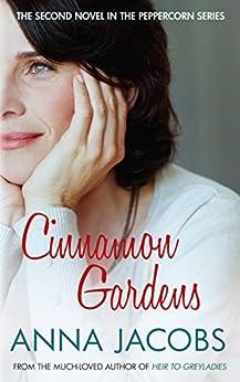 Cinnamon Gardens (Peppercorn Book 2) by [Jacobs, Anna]