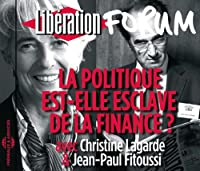 La Politique Est-Elle Esclave De La Finance? Forum
