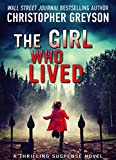 The Girl Who Lived: A Thrilling Suspense Novel (English Edition)