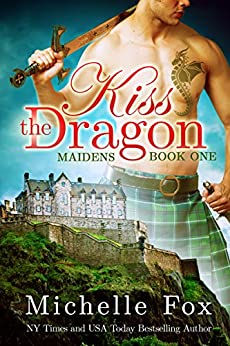 Kiss the Dragon (Maidens Book One) by [Fox, Michelle]
