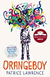 Orangeboy: Winner of the Waterstones Children's Book Prize for Older Children, shortlisted for the Costa Award (English Edition)