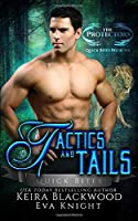 Tactics and Tails: A Lion and Tiger Shifter Romance (The Protectors Quick Bites)