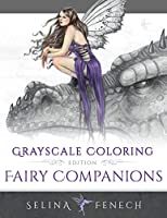 Fairy Companions - Grayscale Coloring Edition (Grayscale Coloring Books by Selina)