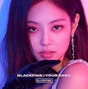 【早期購入特典あり】BLACKPINK IN YOUR AREA(PLAYBUTTON)(JENNIE ver.)(初回生産限定盤)(ポストカード付/2Lサイズ)