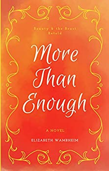 More Than Enough by [Wambheim, Elizabeth]