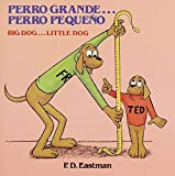 Perro grande... Perro peque絶??o / Big Dog... Little Dog (Spanish and English Edition) by P.D. Eastman(1982-03-12)