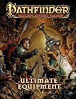 Pathfinder Roleplaying Game Ultimate Equipment [並行輸入品]