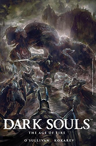 Dark Souls: The Age of Fire #4...