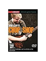 Lick Library: Levi Clay's Chop Shop. For ギター