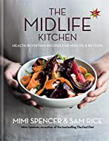 Midlife Kitchen: Health-boosting recipes for midlife & beyond