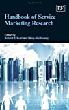 Handbook of Service Marketing Research (Research Handbooks in Business and Management)