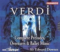 Verdi;Complete Preludes Overtu