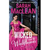Wicked And The Wallflower: The Bareknuckle Bastards Book I: 11