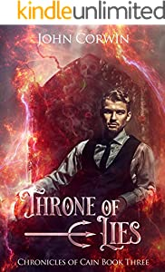 Throne of Lies: Epic Steampunk Fantasy (Chronicles of Cain Book 3) (English Edition)