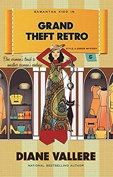 Grand Theft Retro: A Samantha Kidd Style & Error Mystery (Samantha Kidd Style & Error Mysteries Book 5) by [Vallere, Diane]